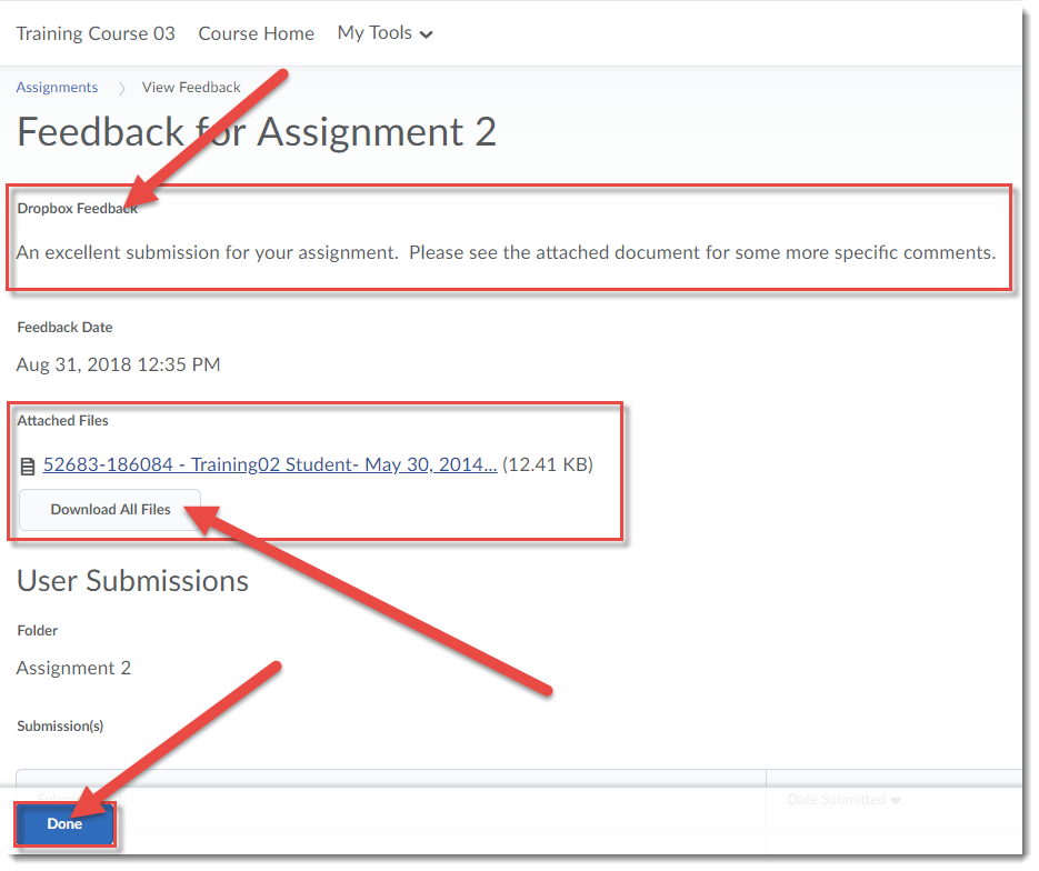 Review the Dropbox Feedback or download Attached Files. Click Done when finished.