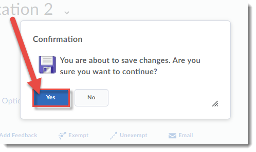 Click Save and Close, then in the pop-up, click Yes