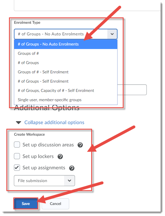 Select Enrolment Type, then select tools/workspaces. Click Save